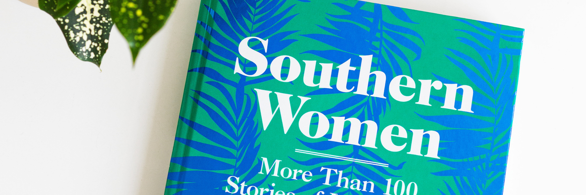 A Book Signing | Southern Women: A New Book from Garden & Gun