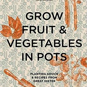 Cooking and Planting with Aaron Bertelsen of Great Dixter | Grow Fruit & Vegetables in Pots