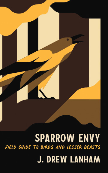 Sparrow Envy: Field Guide to Birds and Lesser Beasts