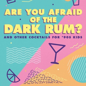 Sam Slaughter Introduces '90s Nostalgia in a Glass to Hub City | Are You Afraid of the Dark Rum