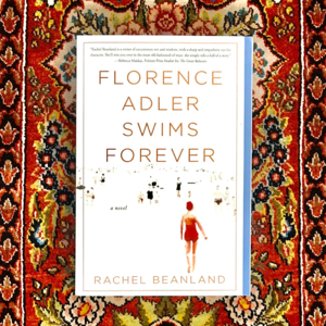 Virtual Event with Rachel Beanland   Florence Adler Swims Forever