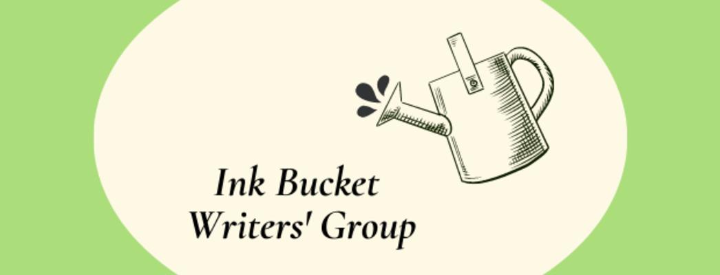Ink Bucket Writers' Group