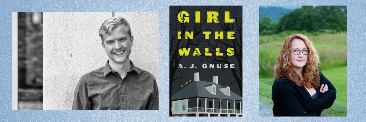 A. J. Gnuse in Virtual Conversation with Leah Hampton | Girl in the Walls