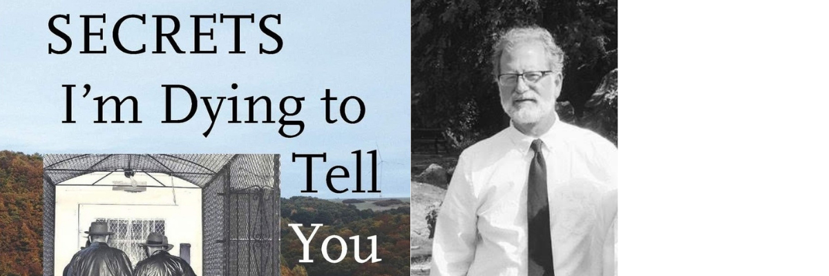A Virtual Conversation with Terry Barr | Secrets I'm Dying to Tell You