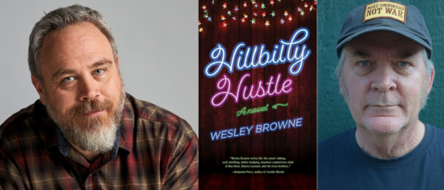 A Virtual evening with Wesley Browne and George Singleton   Hillbilly Hustle