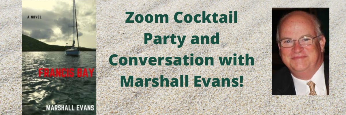 Zoom Cocktail Party with Marshall Evans | Francis Bay
