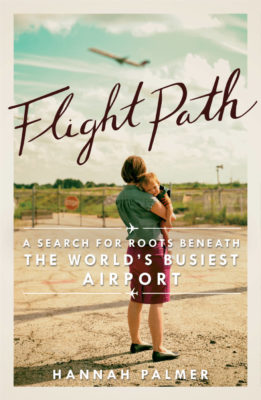 Flight Path: A Search for Roots Beneath the Worlds Busiest Airport