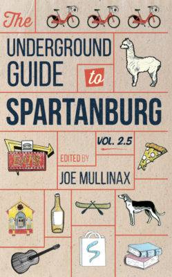 The Underground Guide to Spartanburg: Volume 2.5