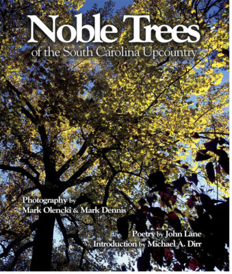 Noble Trees of the South Carolina Upcountry