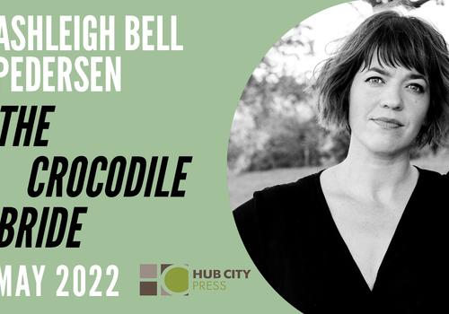 Hub City Press to publish Ashleigh Bell Pedersen's debut novel THE CROCODILE BRIDE