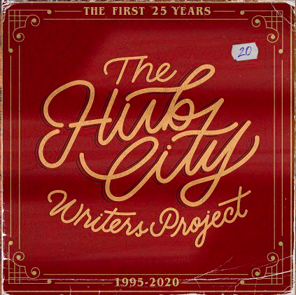 Hub City Writers Project: The First 25 Years