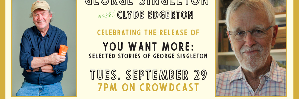 A Celebration of NC Bookstores: George Singleton & Clyde Edgerton
