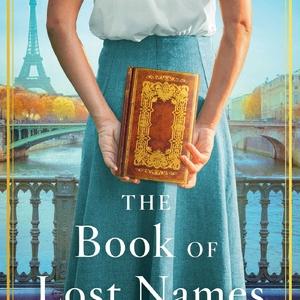 Reader Meet Writer: Kristin Harmel   The Book of Lost Names