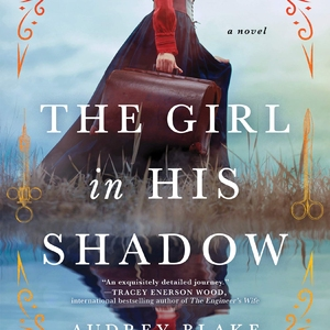 Audrey Blake in Virtual Conversation with Tracey Enerson Wood | The Girl in His Shadow