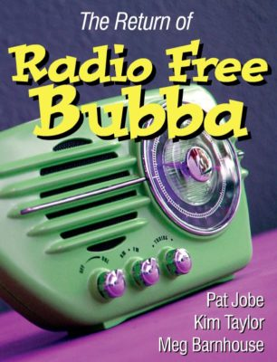 The Return of Radio Free Bubba