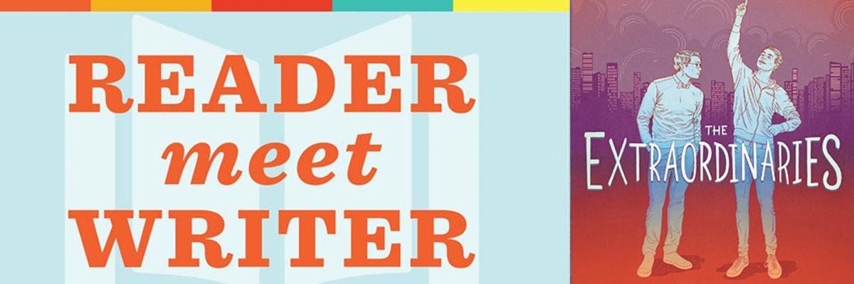 Reader Meet Writer with T. J. Klune   The Extraordinaries
