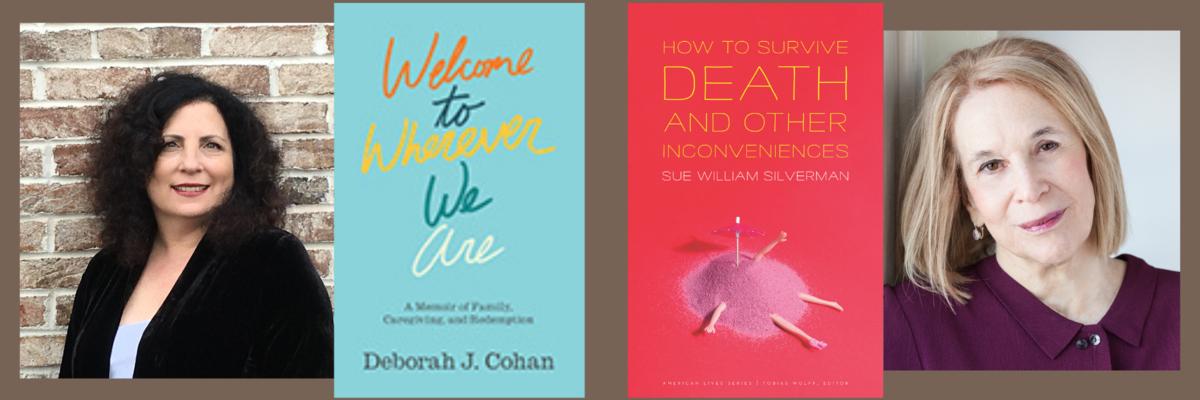 Deborah J. Cohan and Sue William Silverman: A Conversation