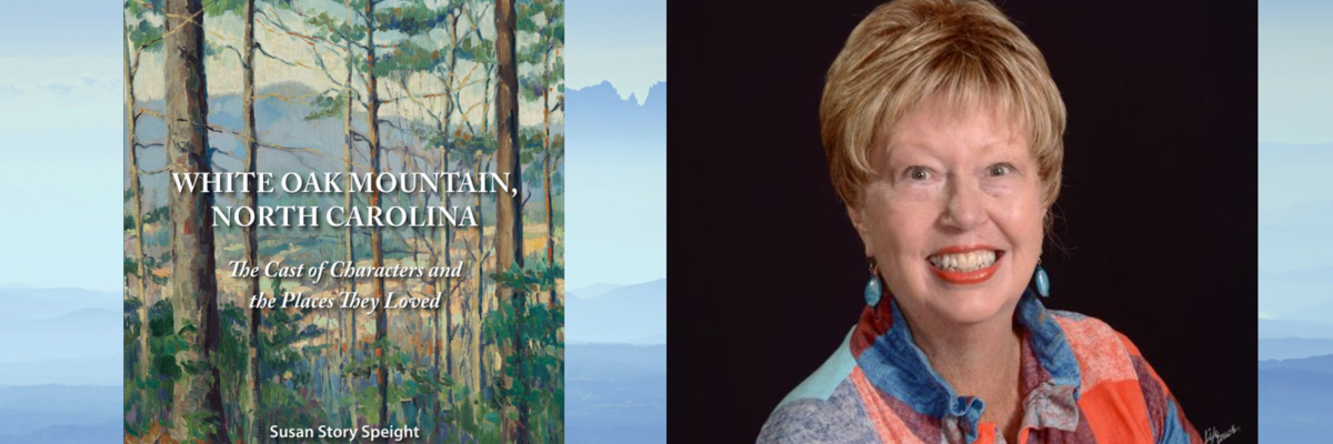A Virtual Conversation with Susan Speight | White Oak Mountain