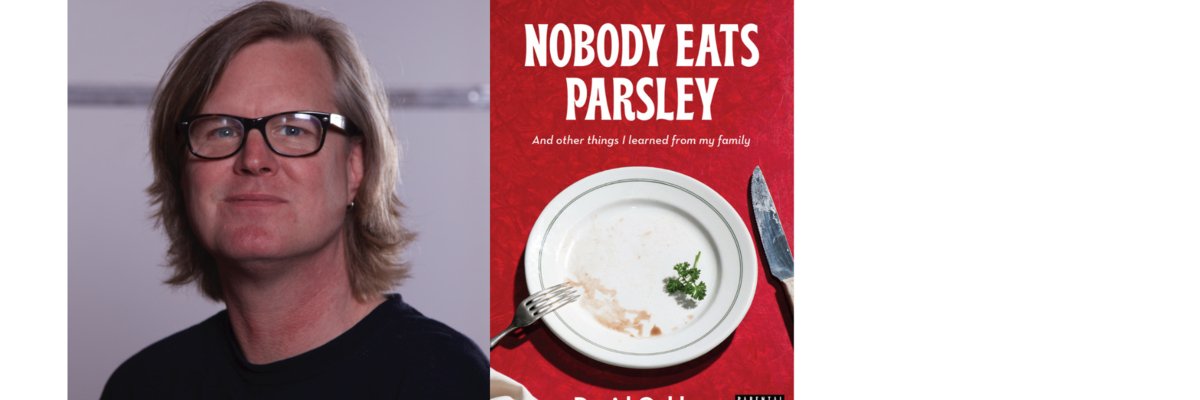 A Virtual Evening with David Oakley | Nobody Eats Parsley