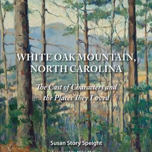 A Virtual Conversation with Susan Speight | White Oak Mountain